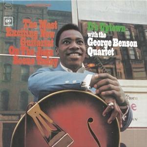 [Jazz] The George Benson Quartet It's Uptown